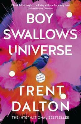 Boy Swallows Universe by Trent Dalton (author)