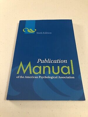 Publication Manual of the American Psychological Association 6th Edition APA