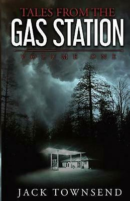 Tales from the Gas Station: Volume One by Jack Townsend (English) Paperback Book