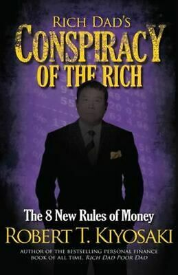 NEW Rich Dad's Conspiracy of the Rich By Robert T. Kiyosaki Paperback