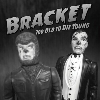 Bracket - Too Old To Die Young - CD - New