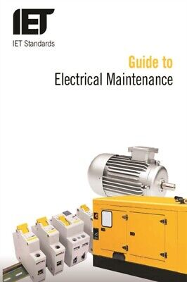 Guide to Electrical Maintenance (Iet Standards) (Paperback), The IET