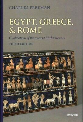 Egypt, Greece, and Rome : Civilizations of the Ancient Mediterranean, Hardcov...