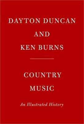 Country Music: An Illustrated History (Hardback or Cased Book)