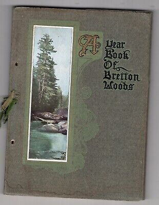 Early 1900's A Year Book of Bretton Woods, New Hampshire