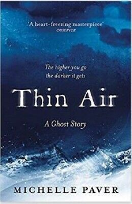 Thin Air: The most chilling and compelling ghost story of the year, Paver, Miche