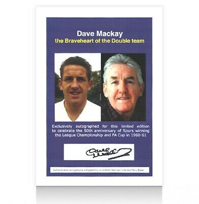 Dave Mackay Signed Spurs Book Insert - The Breaveheart of the Double Team