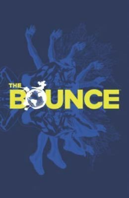 THE BOUNCE TPB by Joe Casey, D Messina (2014, Image -1st Print Paperback) NEW