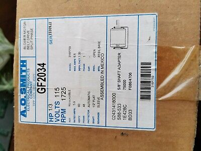 A.O. Smith Blower Motor 1/3 HP 1725 RPM 115 Volt GF2034 316P759 - NEW IN BOX