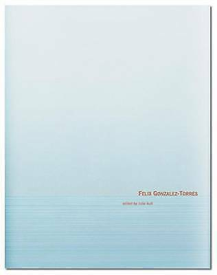 Felix Gonzalez-Torres by Julie Ault, NEW Book, FREE & FAST Delivery, (Hardcover)