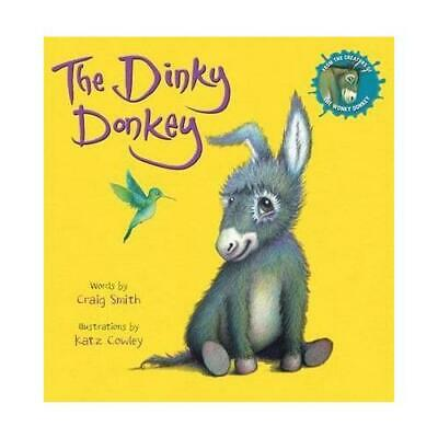 The Dinky Donkey by Craig Smith, Katz Cowley (artist)