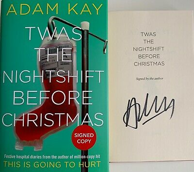 Adam Kay Twas The Nightshift Before Christmas Signed Autographed Hardback Book