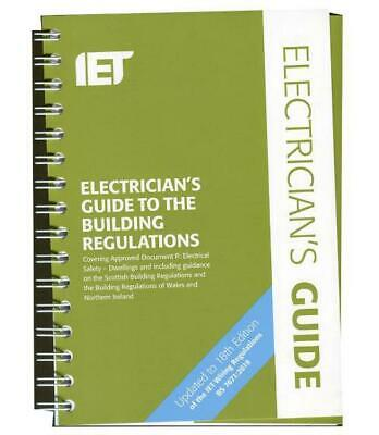 The IET Electrician's Guide to the Building Regulations, 5th Edition - IET LABS