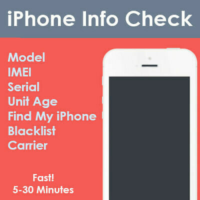 Check IPHONE INFO FAST -IMEI /MODEL/CARRIER/FIND MY IPHONE/BLACKLIST STATUS ETC.