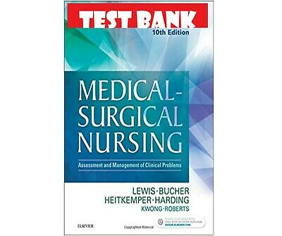Medical-Surgical Nursing 10th Edition Lewis - TEST BANK