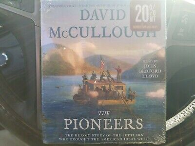The Pioneers: The Heroic Story of the Settlers by David McCullough Audio CD new