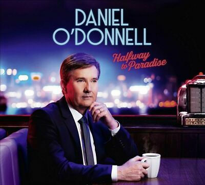 Halfway To Paradise, Daniel O'Donnell, Audio CD, New, FREE & FAST Delivery