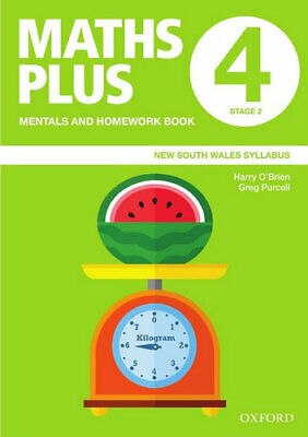 NEW Maths Plus NSW Syllabus Mentals and Homework Book 4, 2020 By Harry O'Brien