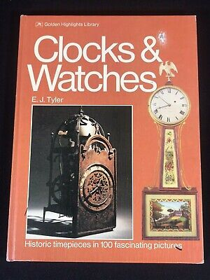 Clocks & Watches by EJ Tyler HC Book 1974 Golden Highlights Library