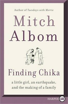 Finding Chika: A Little Girl, an Earthquake, and the Making of a Family (Paperba
