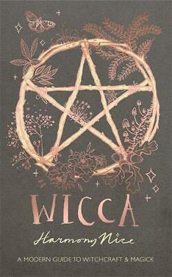 Wicca: A modern guide to witchcraft and magick by Nice, Harmony, NEW Book, FREE