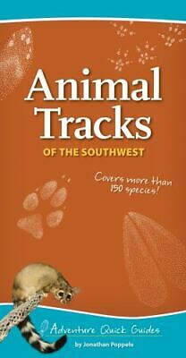 Animal Tracks of the Southwest: By Poppele,  Jonathan