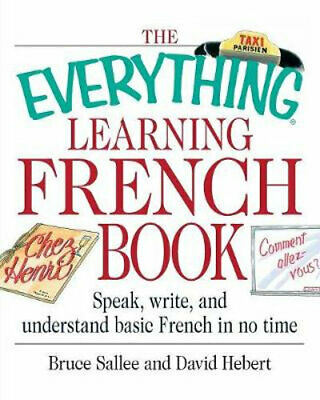 NEW The Everything Learning French Book : Speak, Write, and Understand Basic Fre