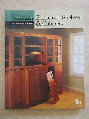 Time Life Books~Woodsmith~Bookcases Shelves Cabinets~128pp Spiral Bound H/B