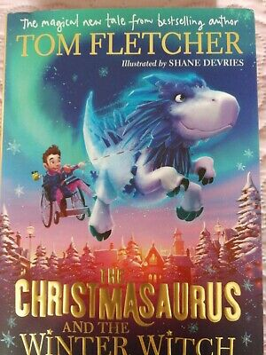 The Christmasaurus And The Winter Witch. Tom Fletcher. Christmas Gift!