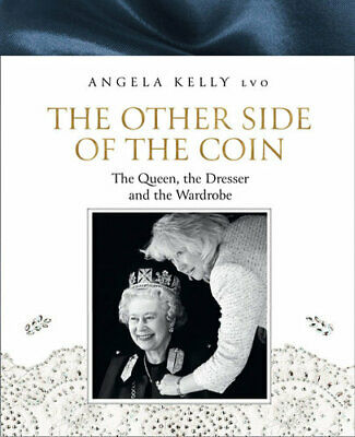 NEW The Other Side of the Coin By Angela Kelly Hardcover Free Shipping