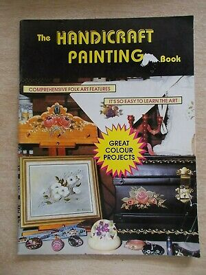 The Handicraft Painting Book~Folk Art Projects~Cupboard~Vest~Flowers~Swan~55pp