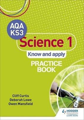AQA Key Stage 3 Science 1 'Know and Apply'. Practice Book by Cliff Curtis (au...