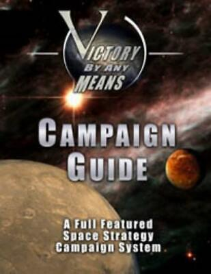 Victory By Any M Mini Rules Victory By Any Means Campaign Guide (1st Edi SC VG+