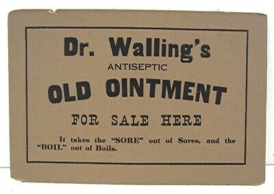 Dr Wallings Antiseptic Old Ointment Cure Sold Here Easel Back Store Counter Sign