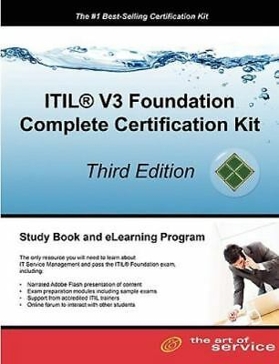 ITIL V3 Foundation Complete Certification Kit - Third Edition: Study Guide Book