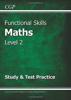 Functional Skills Maths Level 2 - Study and Test Practice, CGP Books, Good Condi
