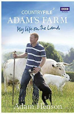 Countryfile: Adam's Farm: My Life on the Land by Adam Henson, Hardcover Used Boo
