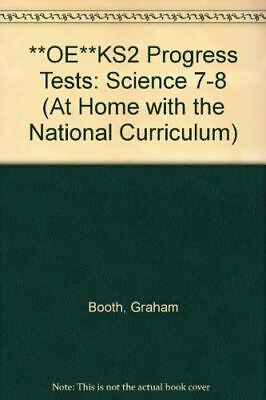 Booth, Graham, **OE**KS2 Progress Tests: Science 7-8 (At Home with the National