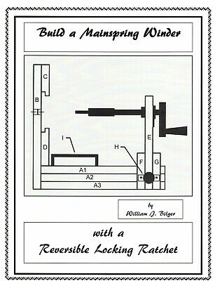 How to Build a Mainspring Winder with a Revesible Locking Ratchet - How to Book