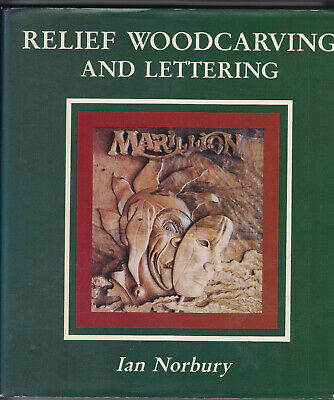 Relief Woodcarving and Lettering by Ian Norbury HARDBACK Book