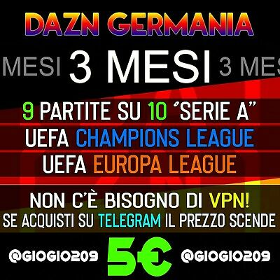 ★ Dazn Germania Tedesco De - Original - 100% Privato - Serie A - Europa - Liga ★