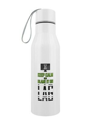 Water Bottle Keep Calm and Blame It On Lag White