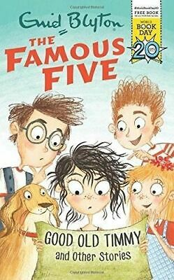 Famous Five: Good Old Timmy & Other Stories by Enid Blyton (World Book Day 2017)