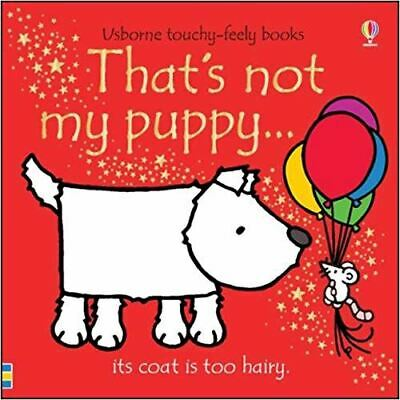 That's Not My Puppy... by Fiona Watt -  Usborne Touchy-Feely