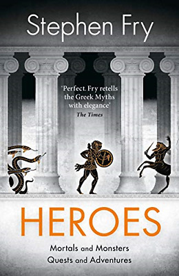 Heroes: Mortals and Monsters, Quests and Adventures, Fry, Stephen, Good Conditio