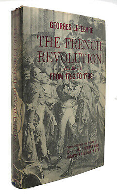 Georges Lefebvre FRENCH REVOLUTION FROM 1793-1799 1st Edition 8th Printing