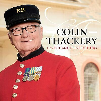 COLIN THACKERY LOVE CHANGES EVERYTHING CD (Released December 6th 2019)