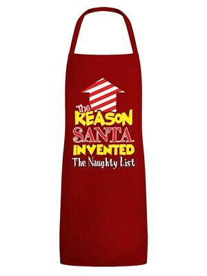 Christmas Apron Reason Santa Invented the Naughty List Red