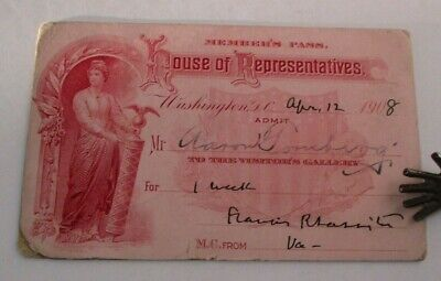 1908 HOUSE OF REPRESENTATIVES Visitor's Gallery Pass, Sgd by Francis R. Lassiter