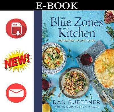 ✅ P.D.F ✅ The Blue Zones Kitchen : 100 Recipes to Live to 100 by Dan Buettner 20